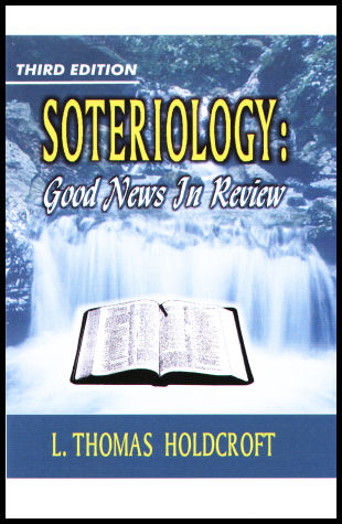 Soteriology: Good News in Review